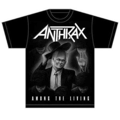 Anthrax Shirt Among the living